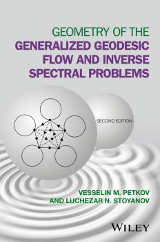 Читать Geometry of the Generalized Geodesic Flow and Inverse Spectral Problems - Luchezar Stoyanov N.