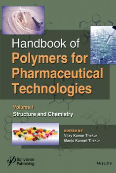 Читать Handbook of Polymers for Pharmaceutical Technologies, Structure and Chemistry - Vijay Thakur Kumar