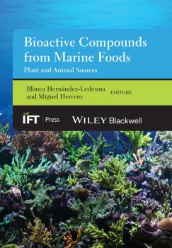 Читать Bioactive Compounds from Marine Foods. Plant and Animal Sources - Miguel  Herrero