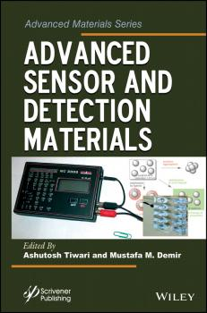 Читать Advanced Sensor and Detection Materials - Ashutosh Tiwari