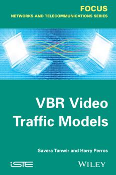 Читать VBR Video Traffic Models - Savera  Tanwir