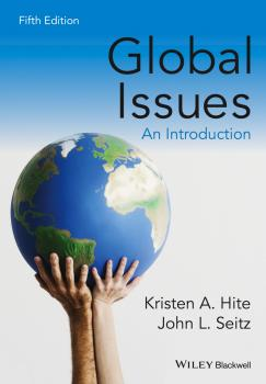 Читать Global Issues. An Introduction - Kristen Hite A.