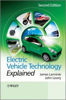 Читать Electric Vehicle Technology Explained - James  Larminie