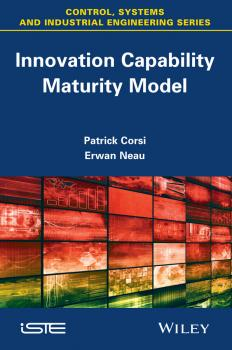 Читать Innovation Capability Maturity Model - Patrick  Corsi