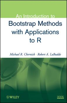 Читать An Introduction to Bootstrap Methods with Applications to R - Michael Chernick R.