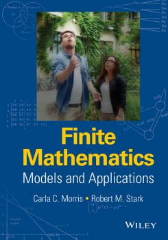 Читать Finite Mathematics. Models and Applications - Robert Stark M.