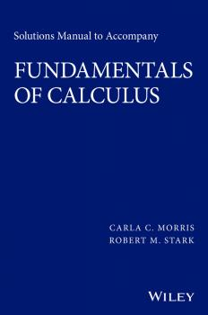 Читать Solutions Manual to Accompany Fundamentals of Calculus - Robert Stark M.