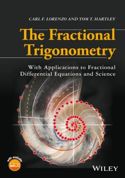 Читать The Fractional Trigonometry. With Applications to Fractional Differential Equations and Science - Carl Lorenzo F.