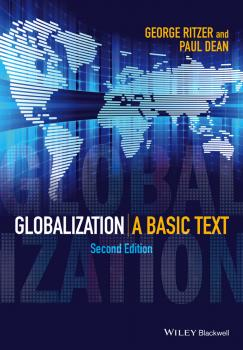 Читать Globalization. A Basic Text - George  Ritzer