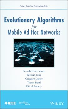 Читать Evolutionary Algorithms for Mobile Ad Hoc Networks - Patricia  Ruiz