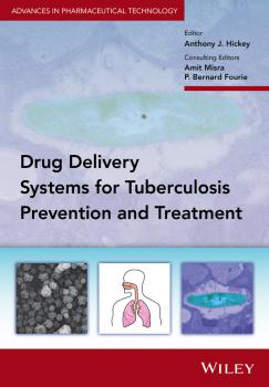 Читать Delivery Systems for Tuberculosis Prevention and Treatment - Amit Misra