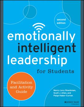 Читать Emotionally Intelligent Leadership for Students. Facilitation and Activity Guide - Paige  Haber-Curran