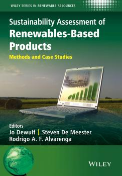 Читать Sustainability Assessment of Renewables-Based Products. Methods and Case Studies - Jo  Dewulf