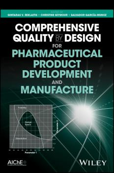 Читать Comprehensive Quality by Design for Pharmaceutical Product Development and Manufacture - Christine  Seymour