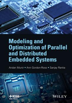 Читать Modeling and Optimization of Parallel and Distributed Embedded Systems - Sanjay  Ranka