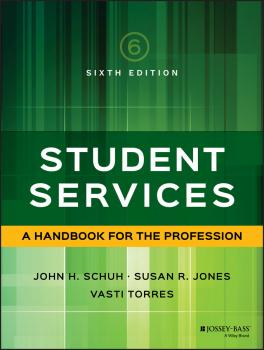 Читать Student Services. A Handbook for the Profession - Vasti  Torres