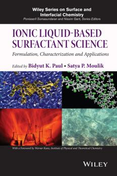 Читать Ionic Liquid-Based Surfactant Science. Formulation, Characterization, and Applications - Werner  Kunz