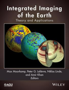Читать Integrated Imaging of the Earth. Theory and Applications - Amir  Khan