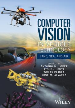 Читать Computer Vision in Vehicle Technology. Land, Sea, and Air - Atsushi  Imiya
