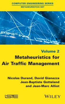 Читать Metaheuristics for Air Traffic Management - Nicolas  Durand