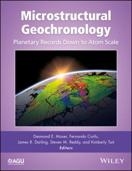 Читать Microstructural Geochronology. Planetary Records Down to Atom Scale - Fernando  Corfu