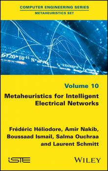 Читать Metaheuristics for Intelligent Electrical Networks - Laurent  Schmitt