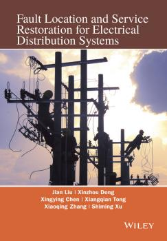 Читать Fault Location and Service Restoration for Electrical Distribution Systems - Xinzhou  Dong