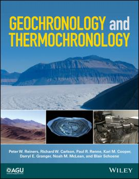 Читать Geochronology and Thermochronology - Blair  Schoene