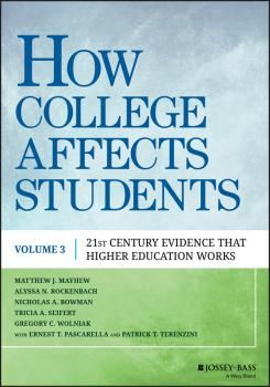 Читать How College Affects Students. 21st Century Evidence that Higher Education Works - Nicholas Bowman A.