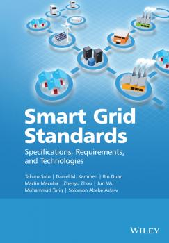 Читать Smart Grid Standards. Specifications, Requirements, and Technologies - Takuro  Sato