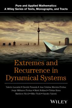 Читать Extremes and Recurrence in Dynamical Systems - Valerio Lucarini