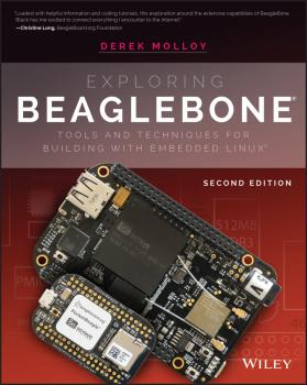 Читать Exploring BeagleBone. Tools and Techniques for Building with Embedded Linux - Derek Molloy