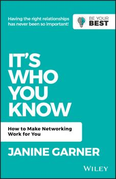Читать It's Who You Know. How to Make Networking Work for You - Janine  Garner