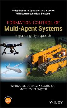 Читать Formation Control of Multi-Agent Systems. A Graph Rigidity Approach - Xiaoyu Cai