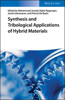 Читать Synthesis and Tribological Applications of Hybrid Materials - Mohammad  Jawaid