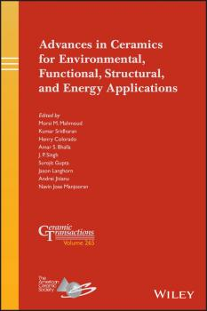 Читать Advances in Ceramics for Environmental, Functional, Structural, and Energy Applications - J.P.  Singh