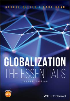 Читать Globalization. The Essentials - George  Ritzer