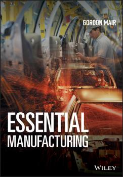 Читать Essential Manufacturing - Gordon Mair