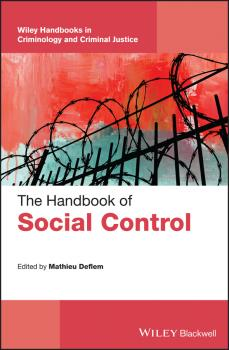 Читать The Handbook of Social Control - Mathieu  Deflem