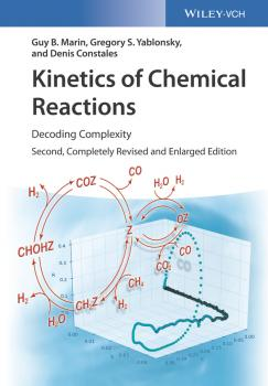 Читать Kinetics of Chemical Reactions. Decoding Complexity - Denis  Constales