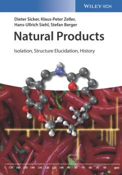 Читать Natural Products. Isolation, Structure Elucidation, History - Stefan  Berger