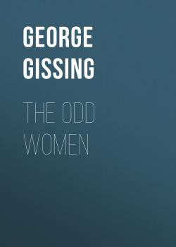 Читать The Odd Women - George Gissing