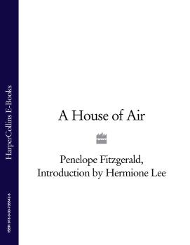 Читать A House of Air - Hermione  Lee