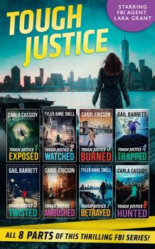 Читать Tough Justice Series Box Set: Parts 1-8 - Carla  Cassidy