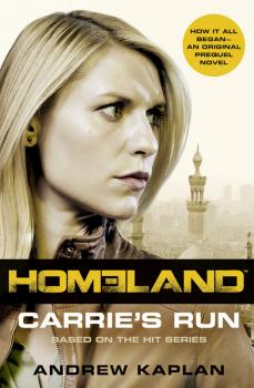 Читать Homeland: Carrie's Run - Andrew Kaplan