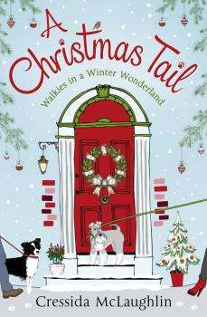 Читать A Christmas Tail: A heart-warming Christmas romance - Cressida  McLaughlin