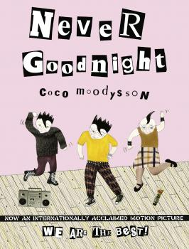 Читать Never Goodnight - Coco  Moodysson