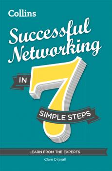 Читать Successful Networking in 7 simple steps - Clare Dignall