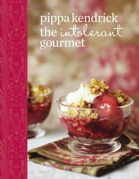 Читать The Intolerant Gourmet: Free-from Recipes for Everyone - Pippa Kendrick