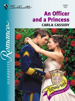 Читать An Officer and a Princess - Carla  Cassidy